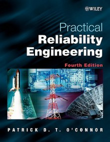 Practical Reliability Engineering - Patrick D.T. O'Connor