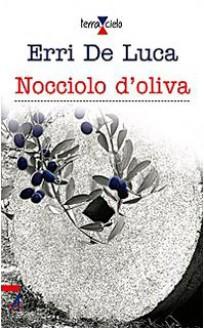 Nocciolo d'oliva - Erri De Luca