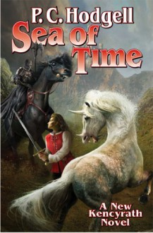 The Sea of Time (Kencyrath) - P C Hodgell