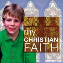 My Christian Faith. Alison Seaman and Alan Brown - Alison Seaman, Alan Brown