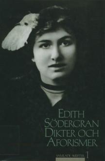 Dikter och aforismer - Edith Södergran
