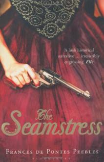 The Seamstress - Frances de Pontes Peebles