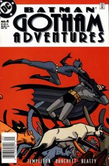 Batman: Gotham Adventures #4 - Ty Templeton, Rick Burchett, Terry Beatty, Lee Loughridge, Zylonol, Tim Harkins, Darren Vincenzo