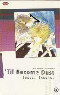 'Til Become Dust - Susugi Sakurai