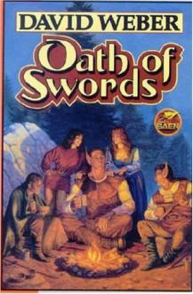 Oath of Swords - David Weber