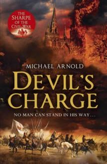 Devil's Charge (Civil War Chronicles) - Michael Arnold