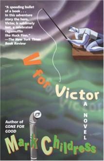 V for Victor - Mark Childress