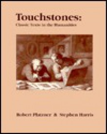 Touchstones: Classic Texts in the Humanities - Robert Platzner