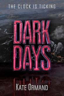 Dark Days - Kate Ormand