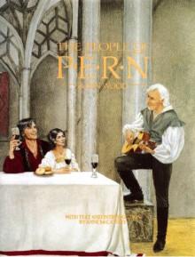The People of Pern - Robin Wood, Anne McCaffrey