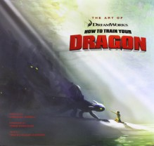 The Art of How to Train Your Dragon - Tracey Miller-Zameke, Cressida Cowell