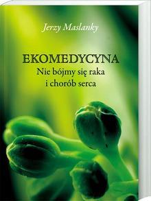 Ekomedycyna - Jerzy Maslanky