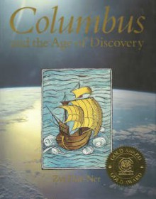 Columbus and the Age of Discovery - Zvi Dor-Ner, William G. Scheller