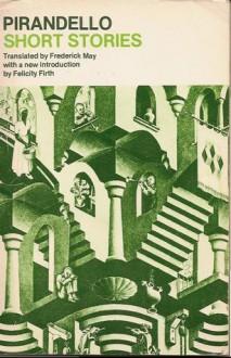 Short Stories By Pirandello - Luigi Pirandello