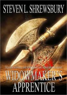 Widowmaker's Apprentice - Steven L. Shrewsbury