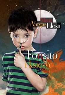 Fonsito i księżyc - Mario Vargas Llosa