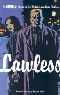Criminal Vol. 2: Lawless - Ed Brubaker