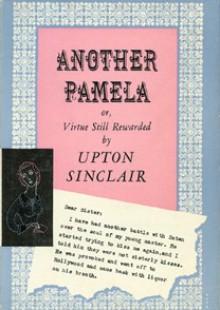 Another Pamela - Upton Sinclair