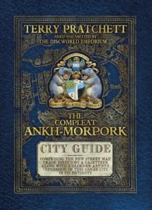 The Compleat Ankh-Morpork - Terry Pratchett