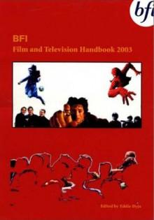 BFI Film and Television Handbook 2003 - Eddie Dyja