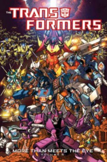 Transformers: More Than Meets The Eye Volume 5 - James Roberts