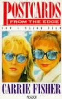 Postcards From The Edge (Picador Books) - Carrie Fisher