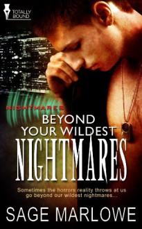 Beyond Your Wildest Nightmares - Sage Marlowe