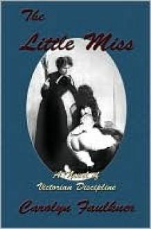 The Little Miss Books 1-4 - Carolyn Faulkner