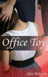 Office Toy (Office Toy #1) - Cleo Peitsche