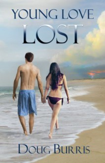 Young Love Lost (A Coastal Carolina Romantic Mystery) - Doug Burris