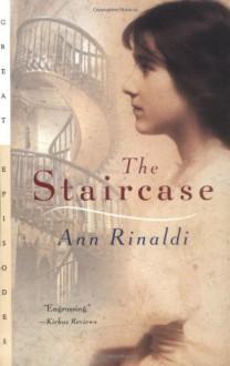 The Staircase - Ann Rinaldi