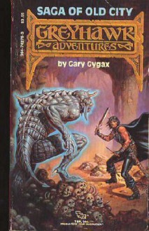 Saga of Old City (Greyhawk Adventures Novels, Book 1) - Gary Gygax