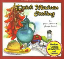Quick Mexican Cooking (One Foot in the Kitchen) - Cyndi Duncan, Georgie Patrick, Colette McLaughlin