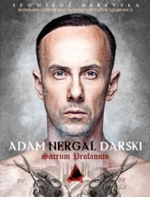 Spowiedź heretyka. Sacrum profanum - Piotr Weltrowski,Krzysztof Azarewicz,Adam Darski