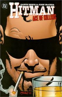 Hitman, Vol. 4: Ace of Killers - Garth Ennis, John McCrea, Steve Pugh