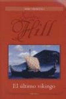 El último vikingo - Sandra Hill, Ana Duque