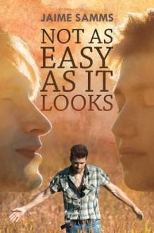 Not As Easy As It Looks - Jaime Samms