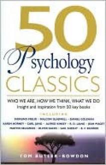 50 Psychology Classics - Tom Butler-Bowdon