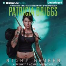 Night Broken: Mercy Thompson, Book 8 - Patricia Briggs, Lorelei King