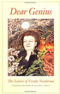 Dear Genius: The Letters of Ursula Nordstrom - Ursula Nordstrom,Leonard S. Marcus,Maurice Sendak