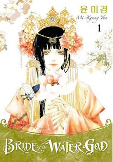 Bride of the Water God, volume 1 - Mi-Kyung Yun, Heejeong Haas