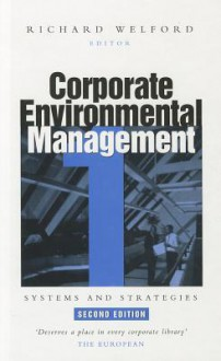 Corporate Environmental Management 1 - Richard Welford