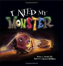 I Need My Monster - Amanda Noll,Howard McWilliam