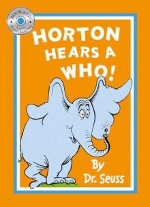 Horton Hears a Who. Dr. Seuss - Miranda Richardson