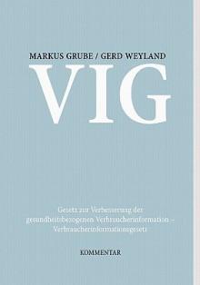 Gesetz Zur Verbesserung Der Gesundheitsbezogenen Verbraucherinformation- Verbraucherinformationsgesetz - Gerd Weyland