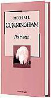 As Horas (Colecção Mil Folhas, #34) - Fernanda Pinto Rodrigues, Michael Cunningham