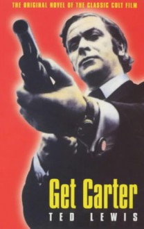 Get Carter - Ted Lewis