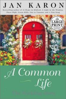 A Common Life - Jan Karon