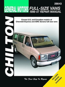 GM Full-Size Vans 1998-07 Repair Manaul - Mike Stubblefield