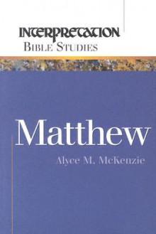 Matthew - Alyce M. McKenzie